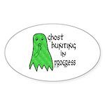 Ghost Hunting In Progress Sticker (Oval 10 pk)