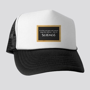 Singed Eyebrows makes it Science Trucker Hat