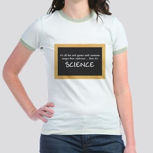 Singed Eyebrows makes it Science T-Shirt