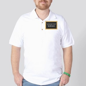 Singed Eyebrows makes it Science Golf Shirt