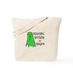 Paranormal Investigation in Progress Tote Bag