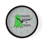 Paranormal Investigation in Progress Wall Clock