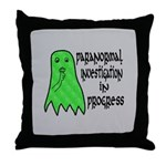 Paranormal Investigation in Progress Throw Pillow
