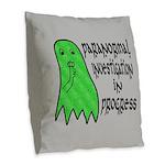 Paranormal Investigation in Progress Burlap Throw