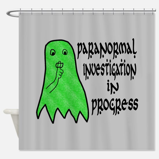 Paranormal Investigation in Progress Shower Curtai