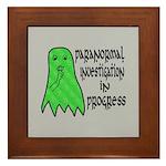 Paranormal Investigation in Progress Framed Tile