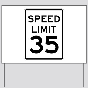 Speed Limit 35 Sign Yard Sign