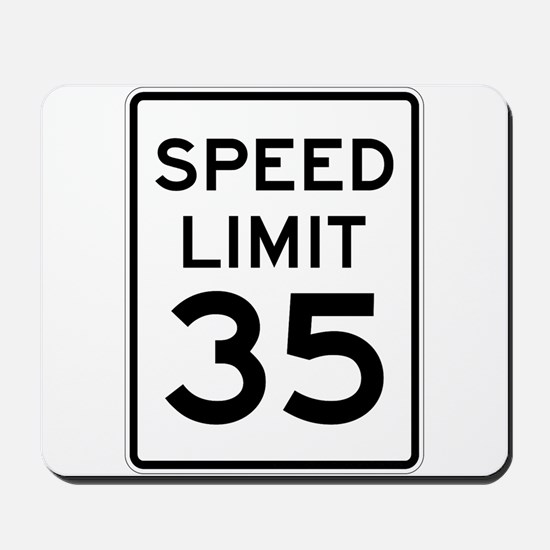 Speed Limit 35 Sign Mousepad