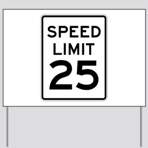 Speed Limit 25 Sign Yard Sign