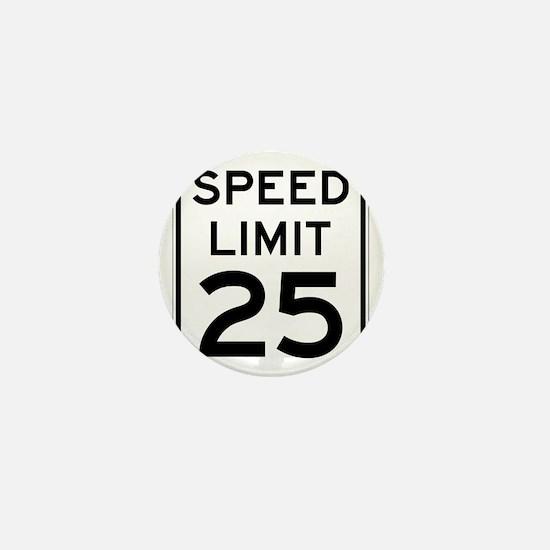 Speed Limit 25 Sign Mini Button