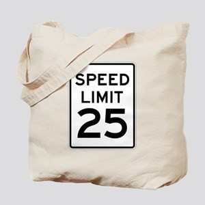 Speed Limit 25 Sign Tote Bag