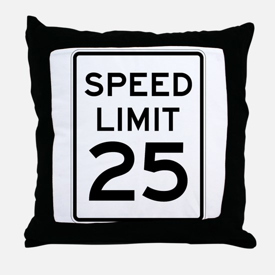 Speed Limit 25 Sign Throw Pillow