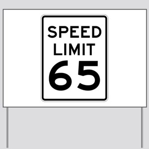 Speed Limit 65 Sign Yard Sign