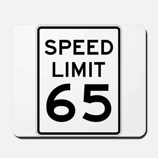 Speed Limit 65 Sign Mousepad