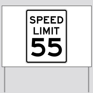 Speed Limit 55 Sign Yard Sign