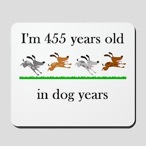 65 dog years birthday 1 Mousepad