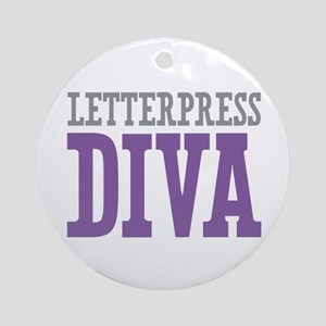Letterpress DIVA Ornament (Round)