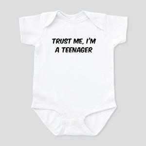 Trust Me: Teenager Infant Bodysuit