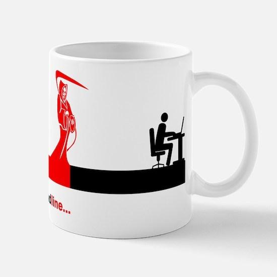 Deadline Mug