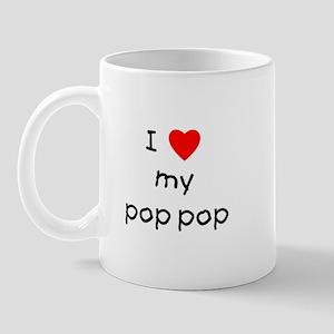 I love my pop pop Mug