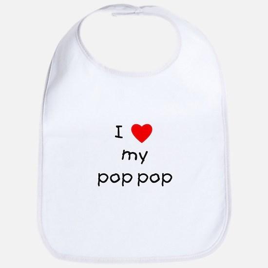 I love my pop pop Bib