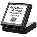 Free Speech..Not Just Celebrities Keepsake Box