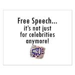 Free Speech..Not Just Celebrities Small Poster