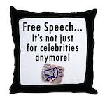 Free Speech..Not Just Celebrities Throw Pillow