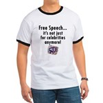 Free Speech..Not Just Celebrities Ringer T