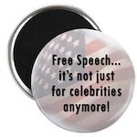 Free Speech..Not Just Celebrities Magnet (10)