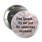 Free Speech..Not Just Celebrities Button