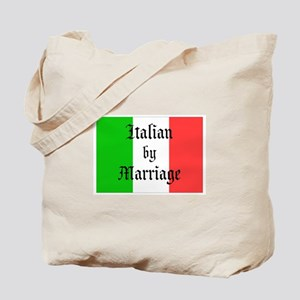 Italian by Marriage Tote Bag