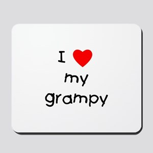 I love my grampy Mousepad