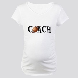 Football Coach Maternity T-Shirt