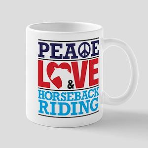 Peace Love and Horseback Riding Mug