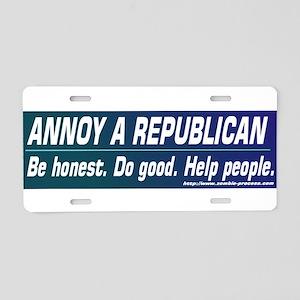 Annoy a Republican. Help People Aluminum License P