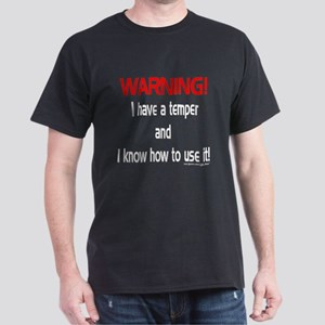 Temper Warning Dark T-Shirt