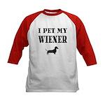 I Pet My Wiener dachshund Kids Baseball Jersey