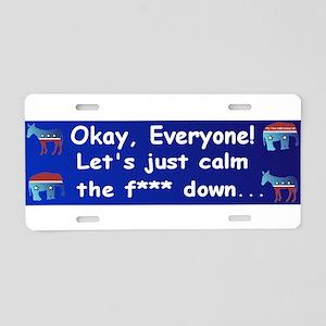 Lets Calm Down Aluminum License Plate