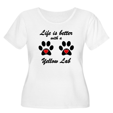 Life Is Better With A Yellow Lab Plus Size T-Shirt