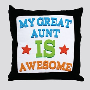 My Great Aunt Is Awesome Throw Pillow