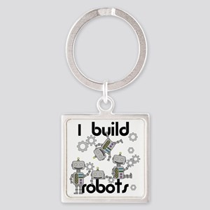 I Build Robots Square Keychain