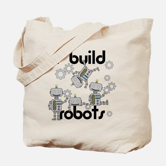 I Build Robots Tote Bag
