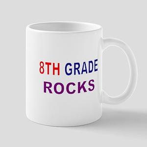 8TH GRADE ROCKS Mug