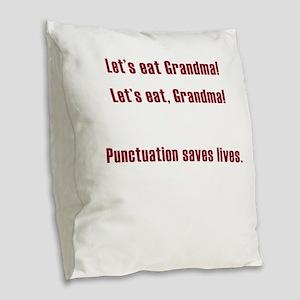 Lets eat Grandma Burlap Throw Pillow