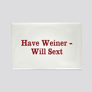 Have Weiner - Will Sext Rectangle Magnet