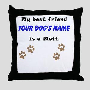 Custom Mutt Best Friend Throw Pillow