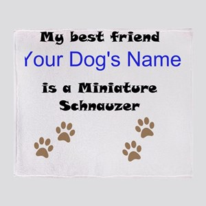 Custom Miniature Schnauzer Best Friend Throw Blank