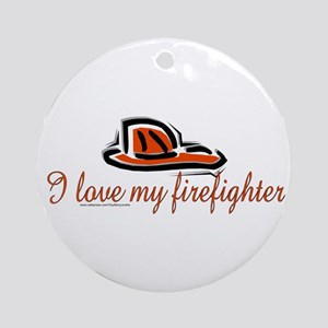 """I love my firefighter"" w/helmet Ornament (Round)"