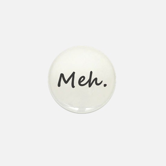Meh. Mini Button (10 pack)